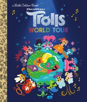 Dreamworks Trolls World Tour Little Golden Book