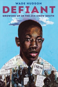 Defiant : growing up in the Jim Crow South