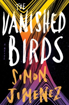 The vanished birds / Simon Jimenez.
