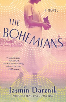 The bohemians a novel / Jasmin Darznik.