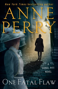One fatal flaw / Anne Perry.