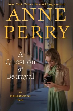 A question of betrayal Anne Perry.