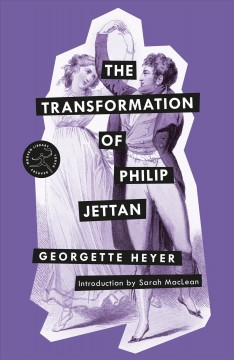 The transformation of Philip Jettan / Georgette Heyer ; introduction by Sarah MacLean.