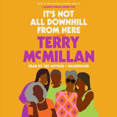 It's Not All Downhill From Here (CD)