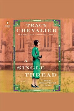 A single thread [electronic resource] / Tracy Chevalier.
