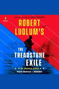 Robert Ludlum's the Treadstone exile [electronic resource] / Joshua Hood.