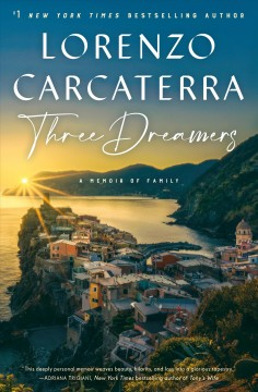 Three dreamers : a memoir of family / Lorenzo Carcaterra.