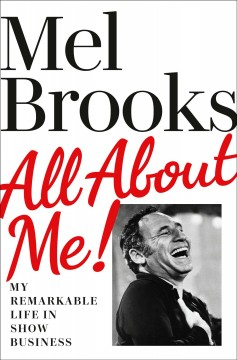 All About Me : My Remarkable Life in Show Business