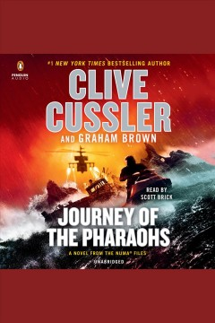 Journey of the pharaohs [electronic resource] : a novel from the NUMA files / Clive Cussler.