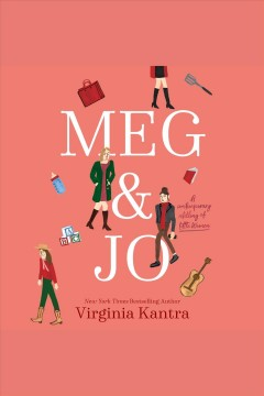 Meg and Jo [electronic resource] / Virginia Kantra.