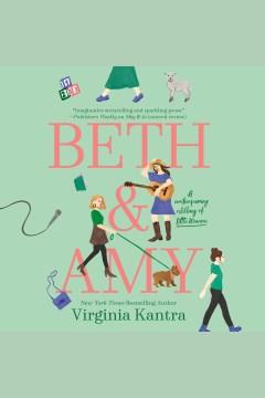 Beth & Amy [electronic resource] / Virginia Kantra.