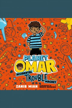 Accidental trouble magnet [electronic resource]  / Zanib Mian.