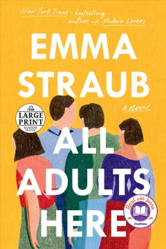 All adults here / Emma Straub.