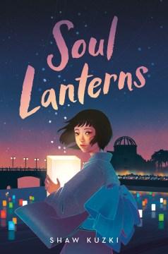 Soul lanterns Shaw Kuzki ; translated from the Japanese by Emily Balistrieri.
