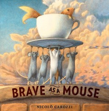Brave as a mouse / Nicolò Carozzi.
