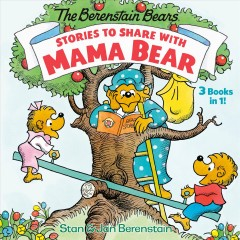 Stories to Share With Mama Bear