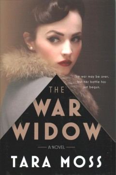 The war widow : a novel / Tara Moss.