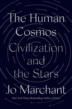 The human cosmos : a secret history of the stars