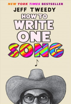 How to write one song / Jeff Tweedy.