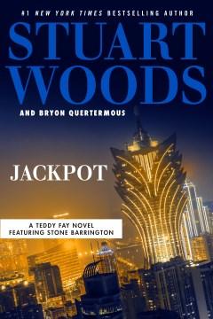 Jackpot Stuart Woods and Bryon Quertermous.