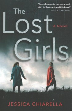The lost girls : a novel
