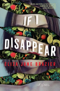 If I disappear / Eliza Jane Brazier.