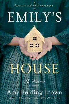 Emily's house / Amy Belding Brown.