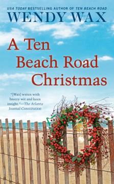 A Ten Beach Road Christmas / Wendy Wax.