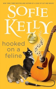Hooked on a feline : a magical cats mystery