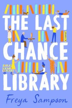 The last chance library / Freya Sampson.