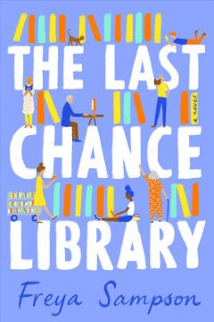 The last chance library Freya Sampson.