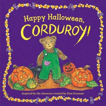 Happy Halloween, Corduroy!