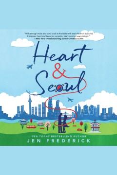 Heart and Seoul [electronic resource] / Jen Frederick.