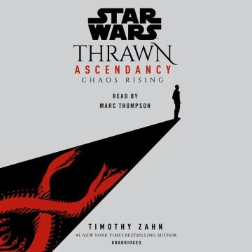 Thrawn Ascendancy: Chaos Rising (CD)