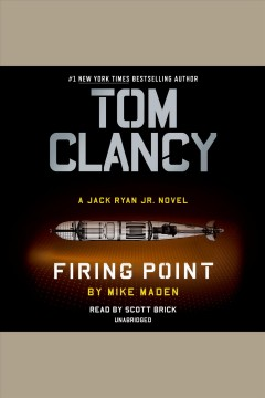 Tom Clancy firing point [electronic resource] / Mike Maden.