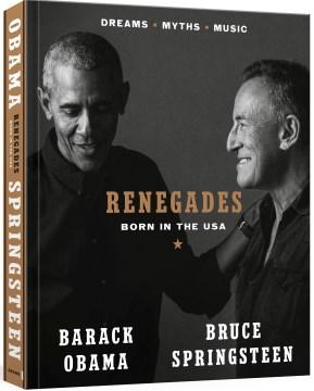 Renegades : Born in the USA