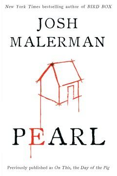Pearl Josh Malerman.