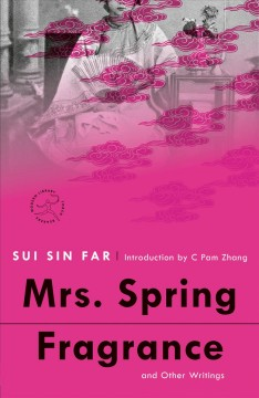 Mrs. Spring Fragrance : And Other Writings