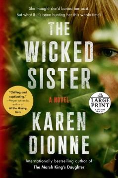 The wicked sister / Karen Dionne.
