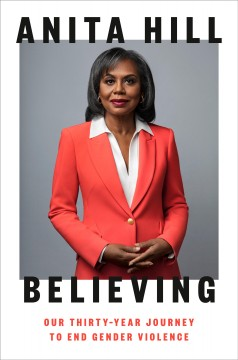 Believing : our thirty-year journey to end gender violence