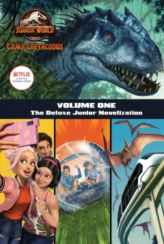 Jurassic World Camp Cretaceous : The Junior Novelization