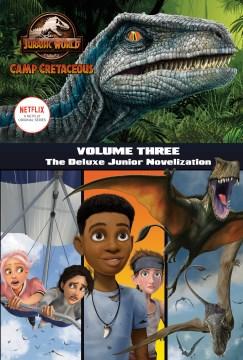 Camp Cretaceous : The Deluxe Junior Novelization