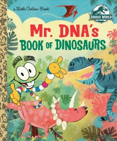 Mr. Dna's Book of Dinosaurs