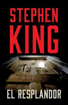 El resplandor : una novela