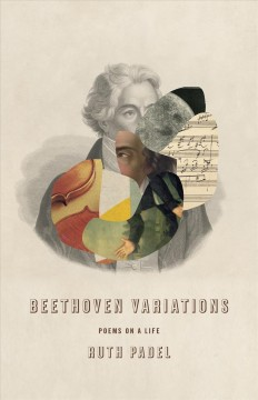 Beethoven variations : poems on a life