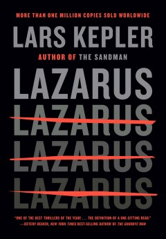 Lazarus / Lars Kepler ; translated from the Swedish by Neil Smith.
