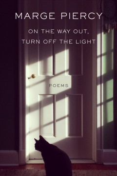 On the way out, turn off the light : poems