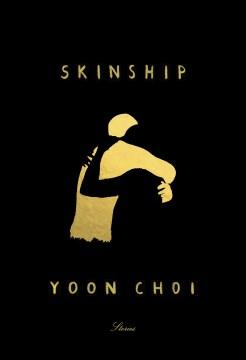 Skinship : stories / Yoon Choi.