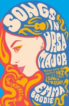 Songs in Ursa Major Emma Brodie.