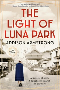 The light of Luna Park / Addison Armstrong.